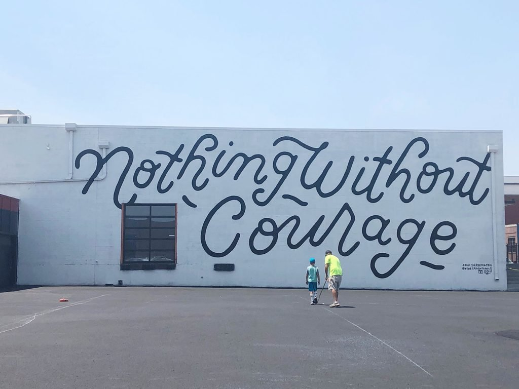 RiNo Denver Nothing Without Courage Wall