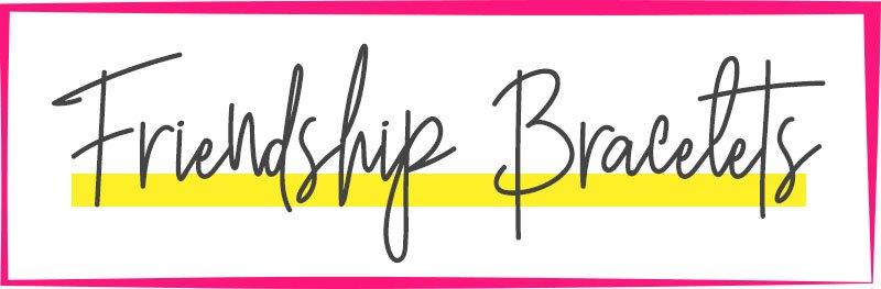 Page-Title-Graphic-Friendship-Bracelets