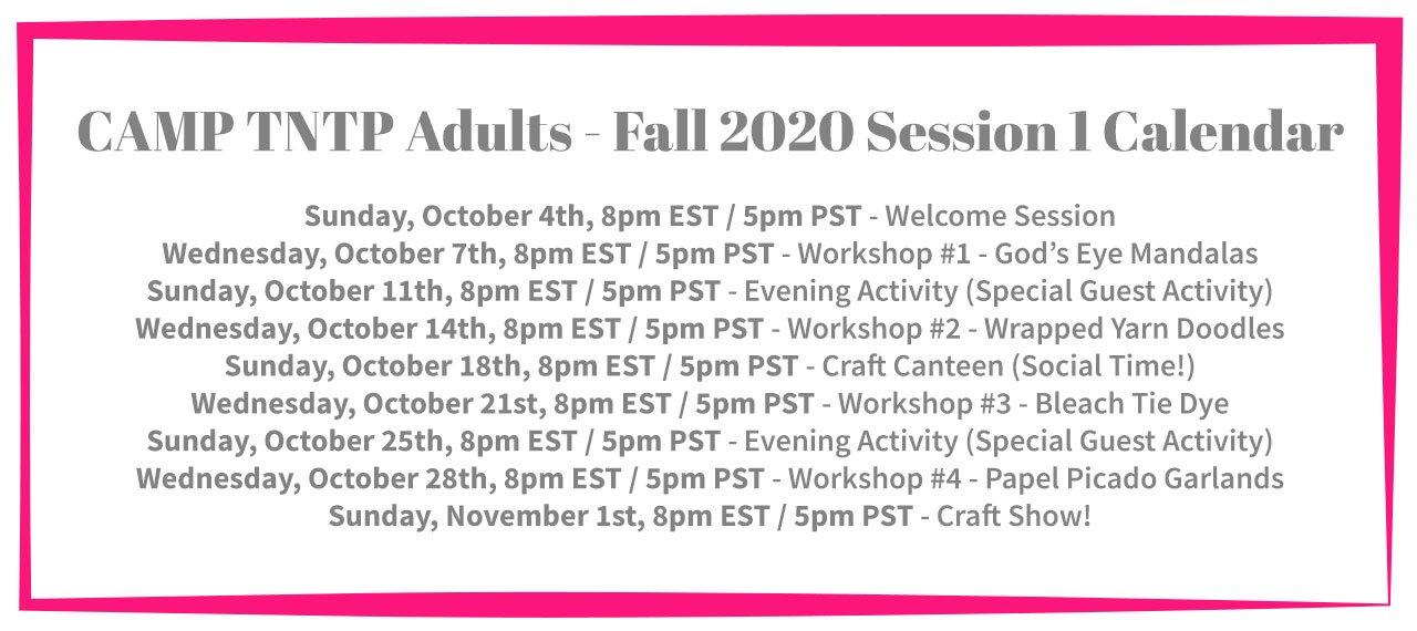 Camp TNTP Calendar - Fall 2020 Session 1 - Adults