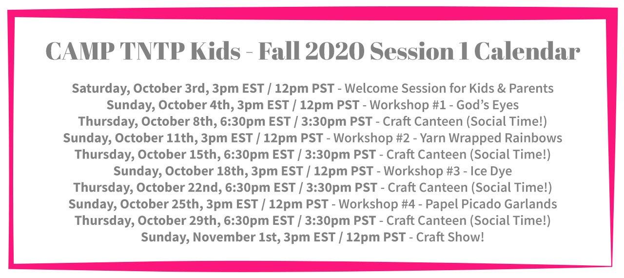 Camp TNTP Calendar - Fall 2020 Session 1 - Kids