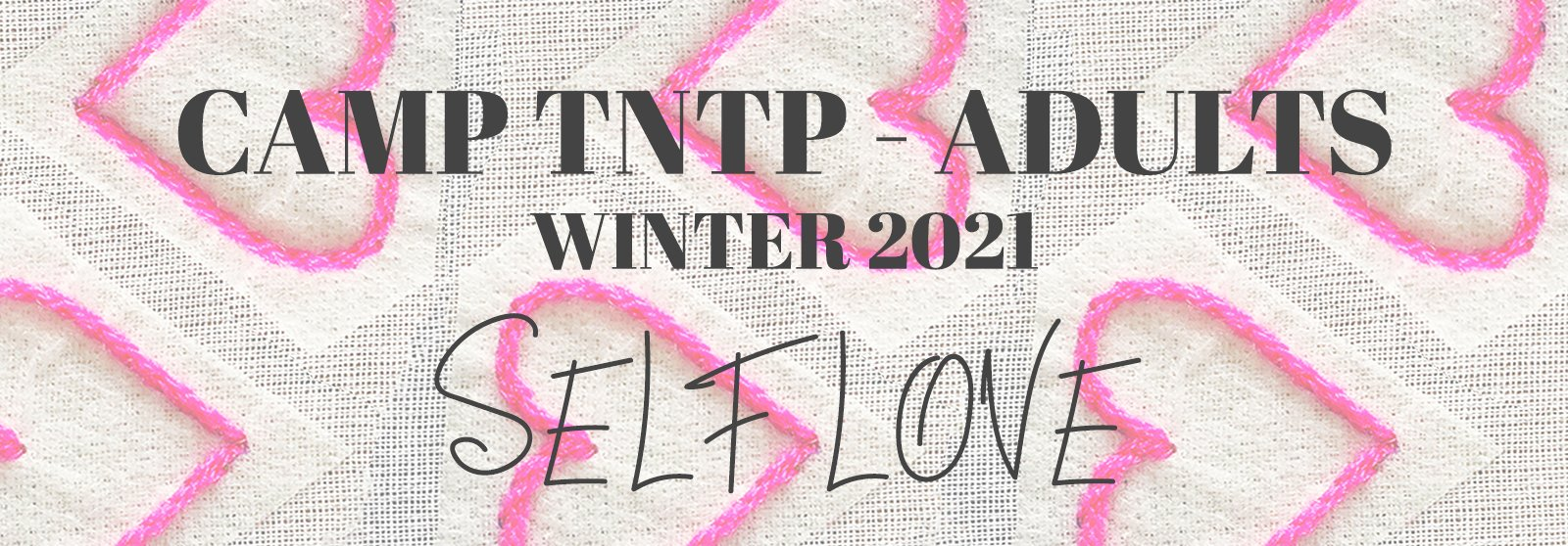 CAMP TNTP Winter 2021 - Adults - Banner