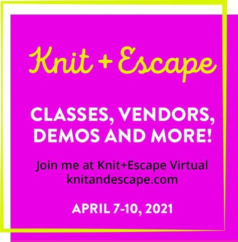 Knit + Escape - April 2021